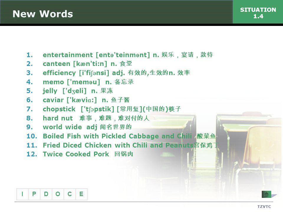 New Words entertainment [entə teinmənt] n. 娱乐,宴请,款待